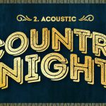 2nd acoustic Country night